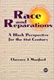 img - for Race and Reparations: A Black Perspective for the Twenty-First Century by Clarence J. Munford (1996-06-03) book / textbook / text book