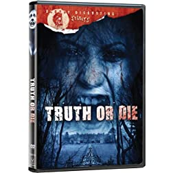 Truth Or Die (Bloody Disgusting Selects)