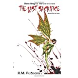 Destiny's Warriors: The Last Sacrifice,  (Volume 2) ~ R. M. Putnam