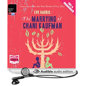 The Marrying of Chani Kaufman (Unabridged)