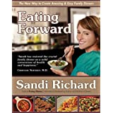 Eating Forwardby Sandi Richard