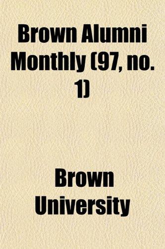 Brown Alumni Monthly (97, no. 1)