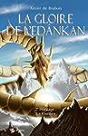 La Gloire de l'Edankan - Tome 2: Le G...