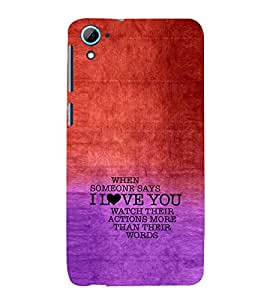 EPICCASE Someone says Love You Mobile Back Case Cover For HTC Desire 826 (Designer Case)