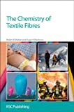 img - for The Chemistry of Textile Fibres: RSC book / textbook / text book