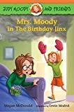img - for Judy Moody and Friends: Mrs. Moody in The Birthday Jinx book / textbook / text book