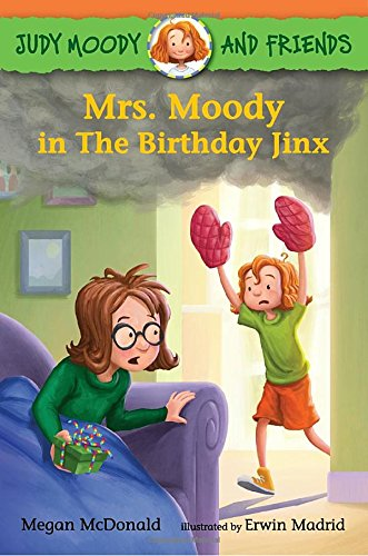 Judy Moody and Friends: Mrs. Moody in The Birthday Jinx (Baking For Friends compare prices)