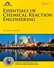 Essentials of Chemical Reaction Engineering (Prentice Hall International Series in the Physical and Chemical Engineering Sciences)