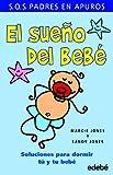 img - for El sueno del bebe. Soluciones para dormir tu y tu bebe (Spanish Edition) book / textbook / text book