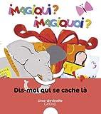 echange, troc Fani Marceau, Claire Le Grand - Dis-moi qui se cache là