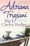 Big Cherry Holler (Big Stone Gap Saga 2) Adriana Trigiani