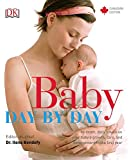 Baby Day by Day Canadian Edition