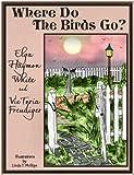 img - for Where Do the Birds Go? e-Book One book / textbook / text book