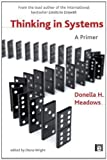 img - for Thinking in Systems: A Primer by Wright, Diana, Meadows, Donella H. 1st (first) Edition (2009) book / textbook / text book