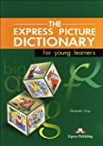 The Express Picture Dictionary for Young Learners: Student's Book (1842166093) by Gray, Elizabeth