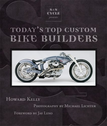 S&S Cycle Presents Today's Top Custom Bike Builders