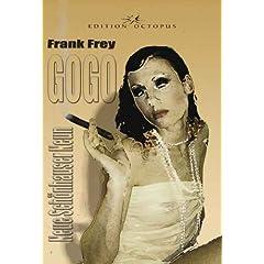Frank Frey: GoGo Neue Schönhauser Neun