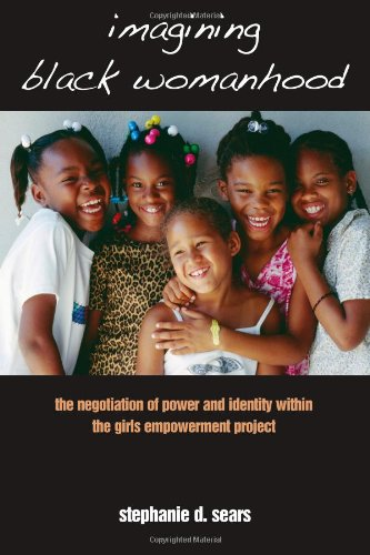 Imagining Black Womanhood: The Negotiation Of Power And Identity Within The Girls Empowerment Project front-606560
