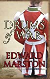 Drums of War (Captain Rawson 2) (0749007907) by Marston, Edward