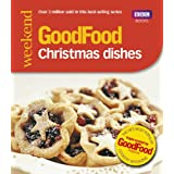 Good Food: 101 Christmas Dishes (Tried-and-Tested Recipes)by Angela Nilsen