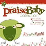 The Praise Baby Collection - Joy To T...