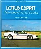 Jeremy Walton Lotus Esprit Mid-engined S1, S2, S2.2, S3 & Turbo (Osprey AutoHistory)