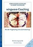 wingwave-Coaching: Wie der Flügelschlag eines Schmetterlings  Mit einer wingwave-CD