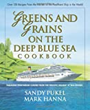 img - for Greens and Grains on the Deep Blue Sea: Fabulous Vegetarian Cuisine from the Holistic Holiday at Sea Cruises book / textbook / text book
