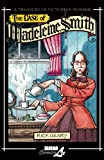 The Case of Madeleine Smith (A Treasury of Victorian Murder) (v. 8) (1561634670) by Rick Geary