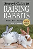 Storeys Guide to Raising Rabbits, 4th Edition