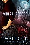 Deadlock (Southern Arcana Book 3)