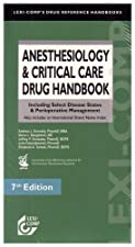 Anesthesiology and Critical Care Drug Handbook Including Select Disease States and by Verna L. Baughman
