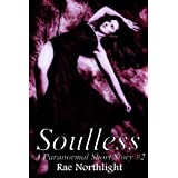 Soulless (A Paranormal Short Story #2) (Paranormal Shorts)