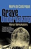 Grave Undertaking (Buryin' Barry Series)