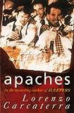 Apaches (009925705X) by Carcaterra, Lorenzo