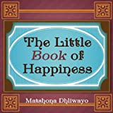 img - for The Little Book of Secrets to Happiness. book / textbook / text book