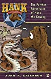 img - for The Further Adventures of Hank the Cowdog book / textbook / text book