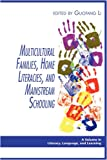 img - for Multicultural Families, Home Literacies, and Mainstream Schooling (PB) (Literacy, Language, and Learning) book / textbook / text book
