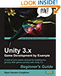 Unity 3.x Game Development by Example...