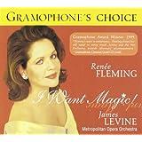 Renée Fleming - I Want Magic
