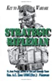 Strategic Rifleman: Key to More Moral Warfare