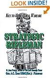 Strategic Rifleman: Key to More Moral Warfare