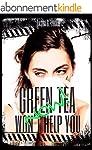 Green Tea Won't Help You Now!: A Bill...