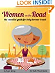 Women on the Road: the essential guid...