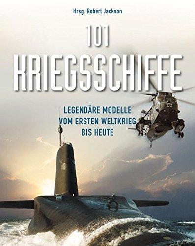 101-Kriegsschiffe-Legendre-Modelle-vom-1-Weltkrieg-bis-heute