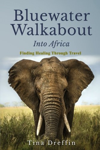Bluewater Walkabout: Into Africa