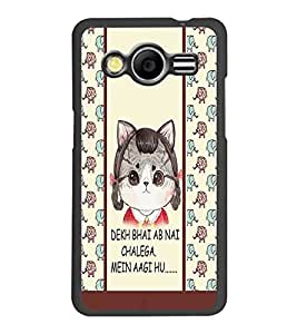 PrintDhaba Funny Quote D-4304 Back Case Cover for SAMSUNG GALAXY CORE 2 G355H (Multi-Coloured)