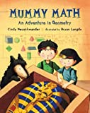 Mummy Math: An Adventure in Geometry (0312561172) by Neuschwander, Cindy