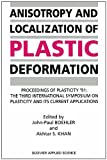 img - for Anisotropy and Localization of Plastic Deformation book / textbook / text book