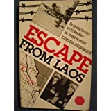 Escape From Laos ~ Dieter Dengler